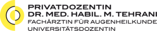 Augenarztpraxis Konstanz | Priv.-Doz. Dr. med. M. Tehrani | Fachärztin für Augenheilkunde | Universitätsdozentin